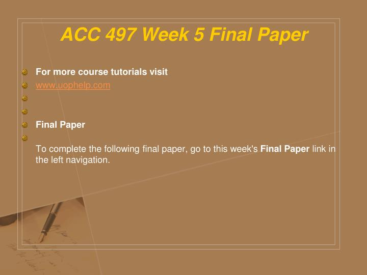 ACC 497 Week 5 Final Paper