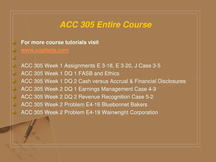 ACC 305 Entire Course