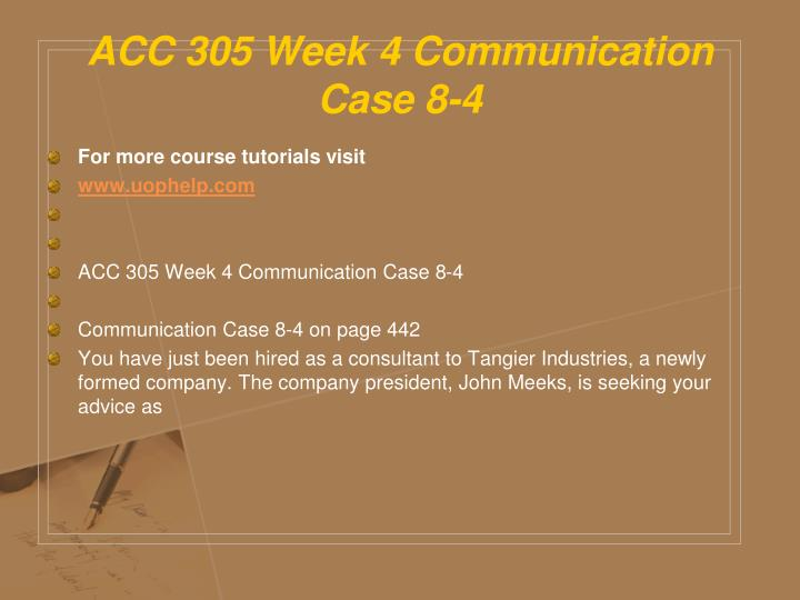 ACC 305 Week 4 Communication Case 8-4