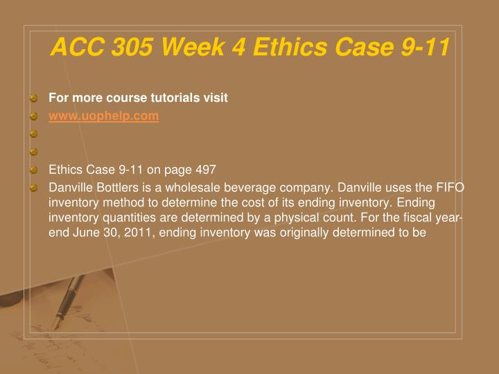 ACC 305 Week 4 Ethics Case 9-11