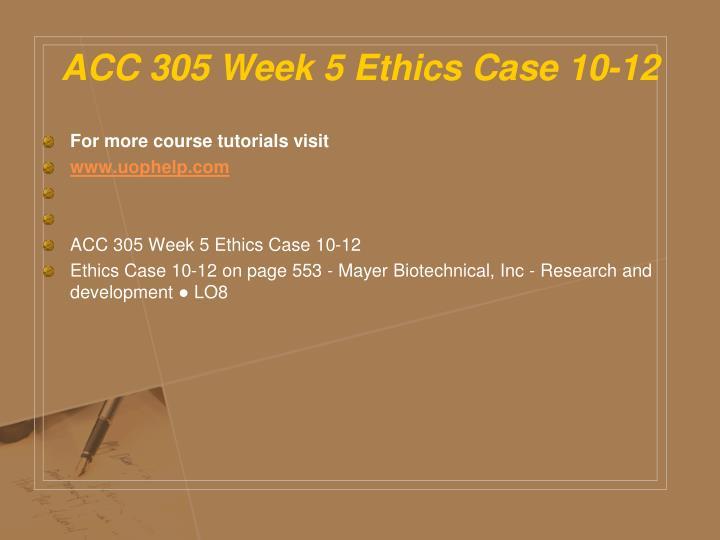 ACC 305 Week 5 Ethics Case 10-12