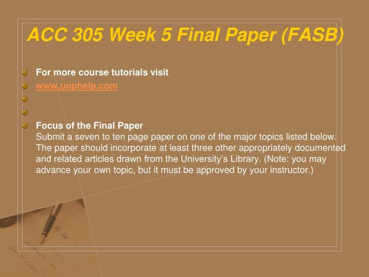 ACC 305 Week 5 Final Paper (FASB)