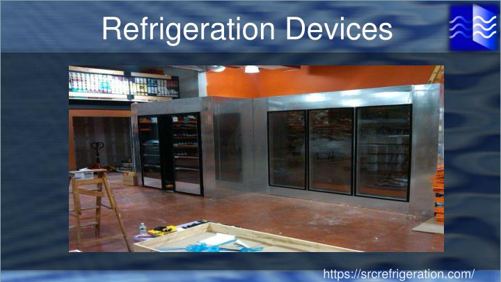 Refrigeration Devices