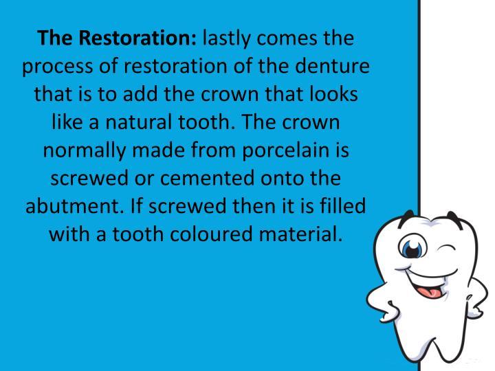 The Restoration: