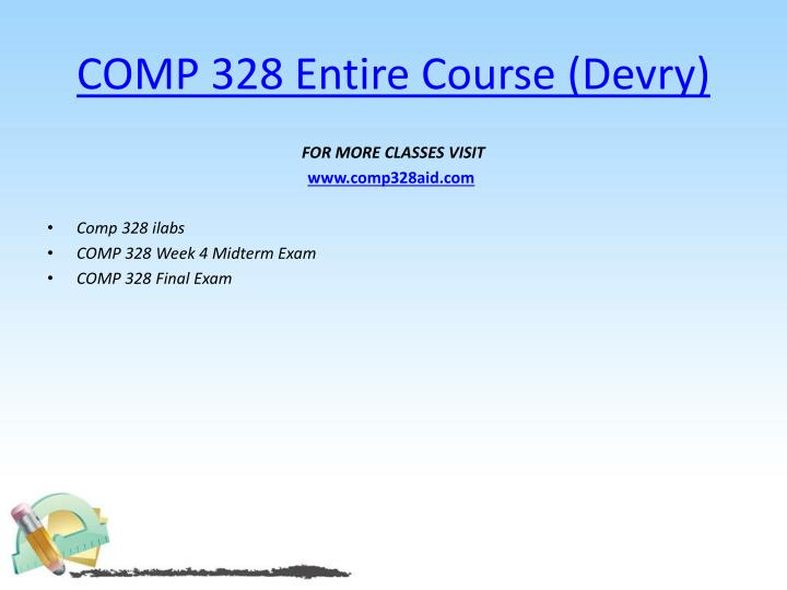Comp 328 entire course devry