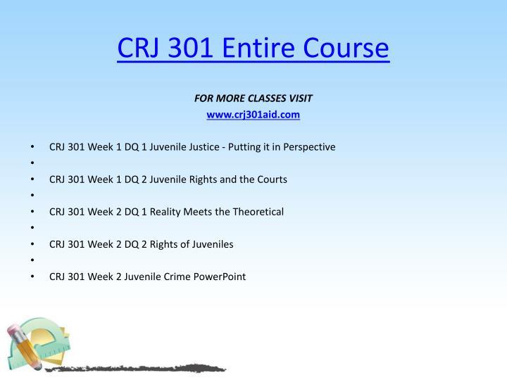 CRJ 301 Entire Course