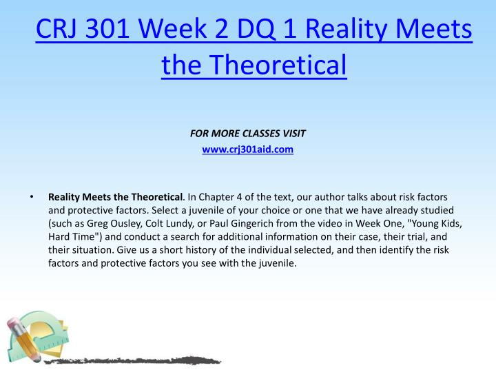 CRJ 301 Week 2 DQ 1 Reality Meets the Theoretical