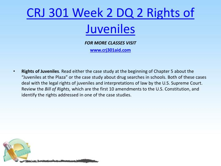 CRJ 301 Week 2 DQ 2 Rights of Juveniles