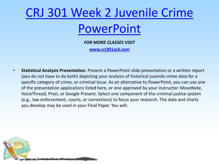 CRJ 301 Week 2 Juvenile Crime PowerPoint