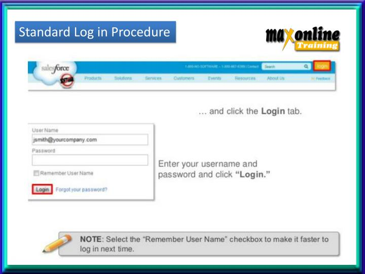 Standard Log in Procedure