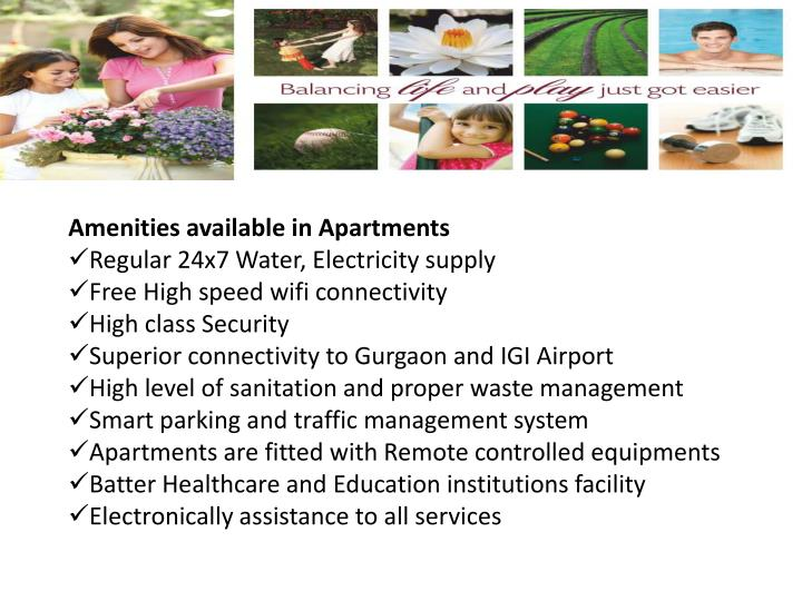 Amenities available in Apartments