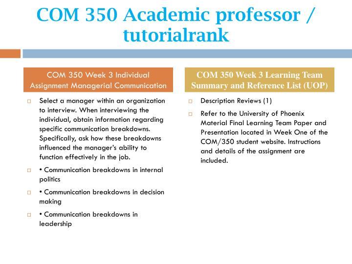 COM 350 Academic professor / tutorialrank