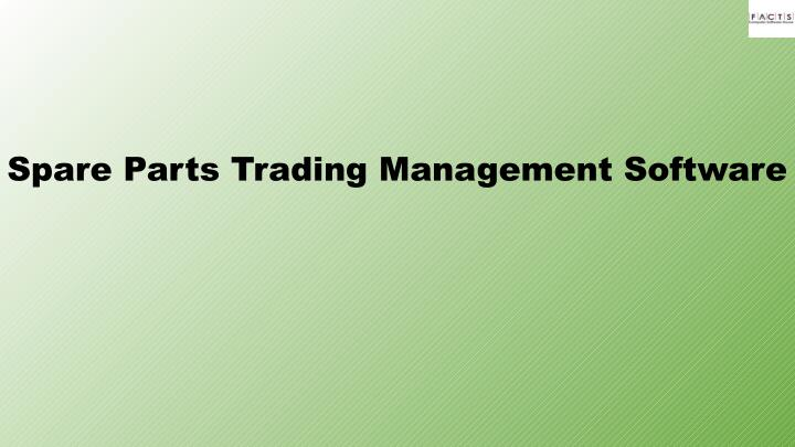 Spare Parts Trading Management Software