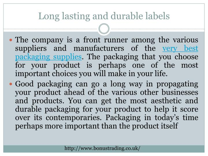 Long lasting and durable labels