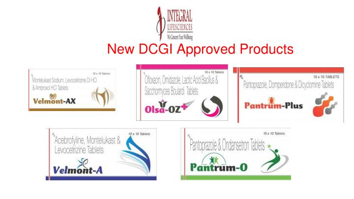 New dcgi approved products