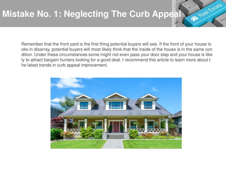 Mistake No. 1: Neglecting The Curb Appeal