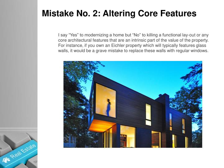 Mistake No. 2: Altering Core Features