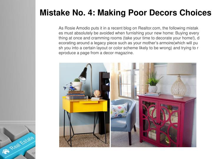 Mistake No. 4: Making Poor Decors Choices