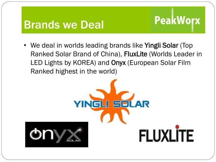 Brands we Deal