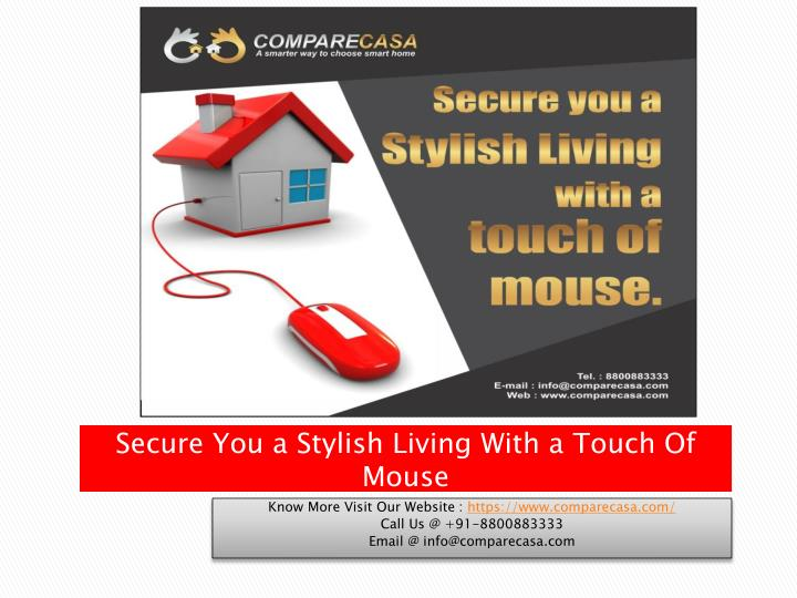 Secure You a Stylish Living With a Touch Of Mouse