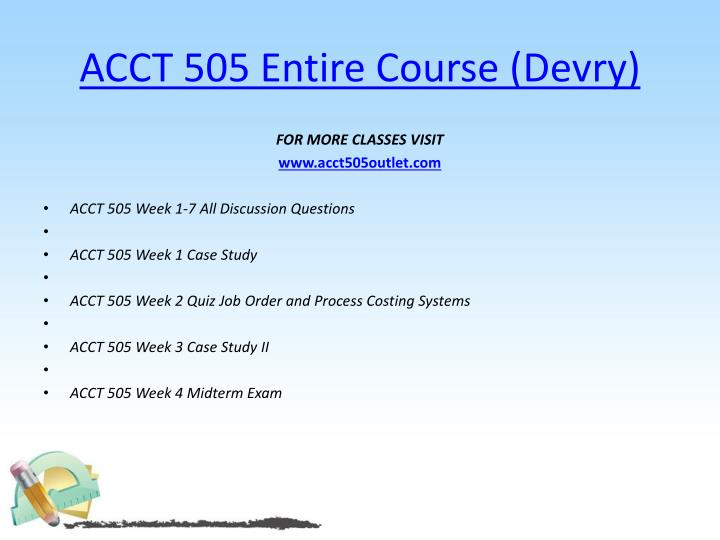 ACCT 505 Entire Course (