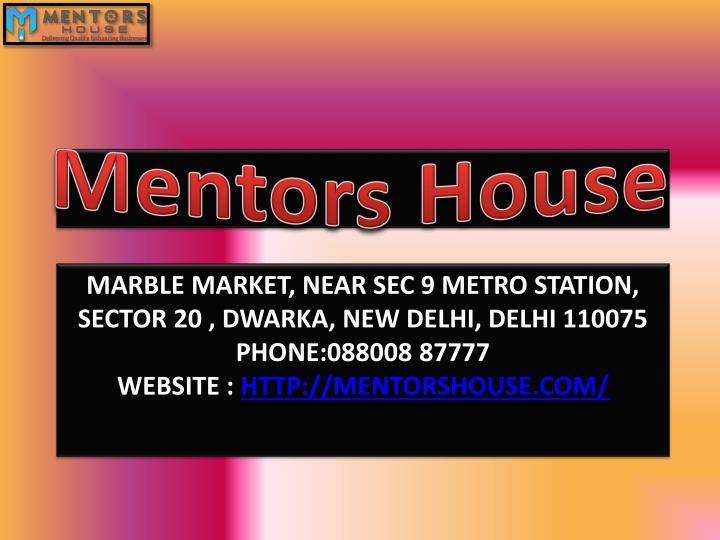 Mentors House