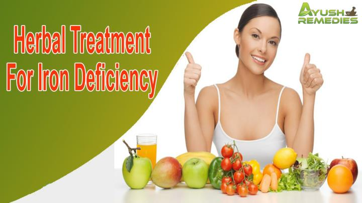 Herbal treatment for iron deficiency that is safe and effective