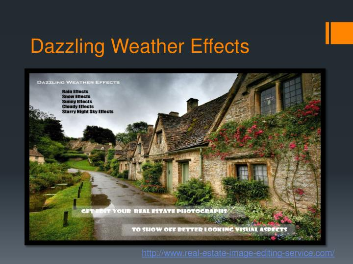 Dazzling Weather Effects