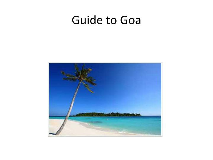 Guide to Goa