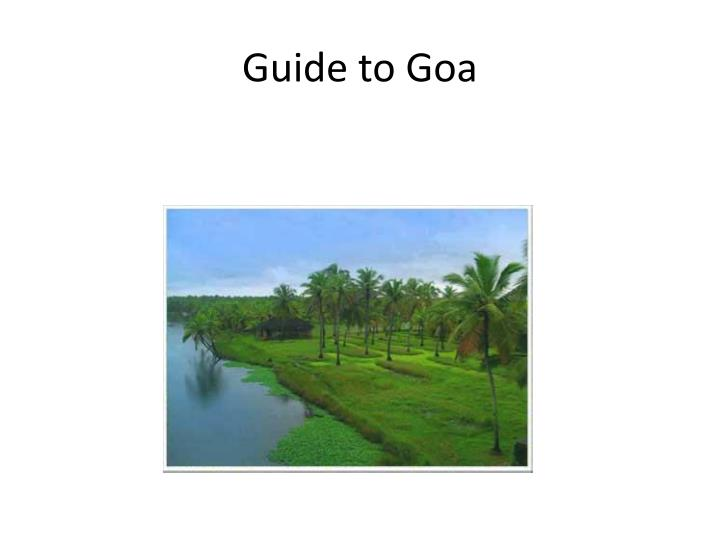 Guide to Goa