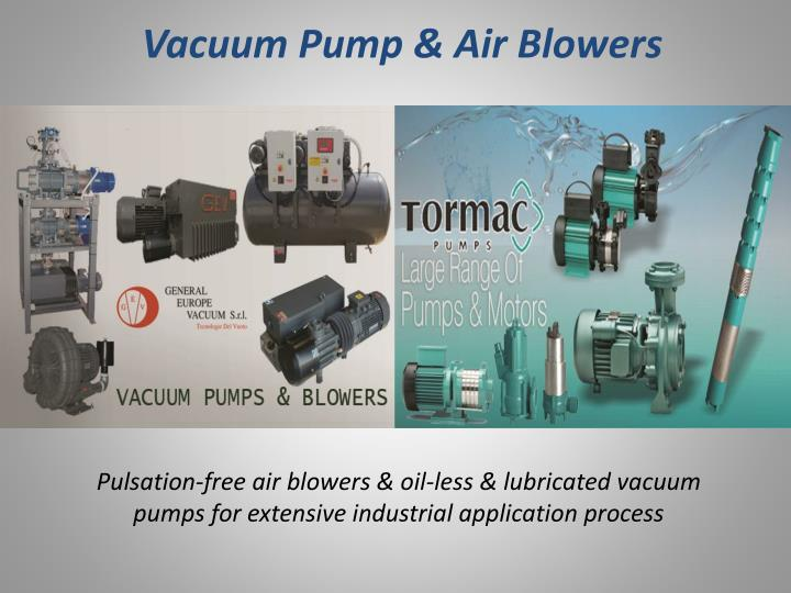 Vacuum Pump & Air Blowers