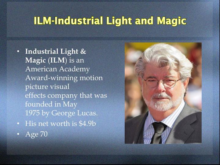 ILM-Industrial Light and Magic