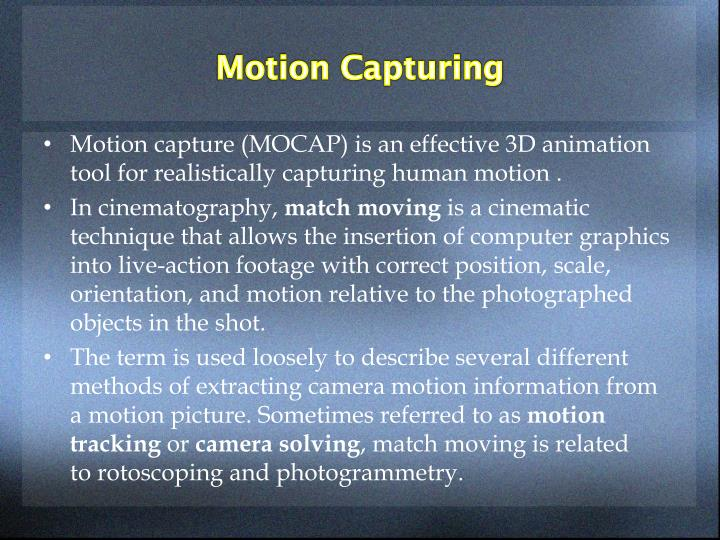 Motion Capturing