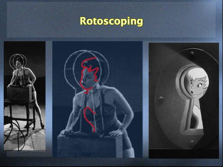 Rotoscoping