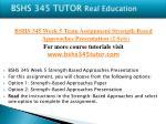 bshs 345 tutor real education24