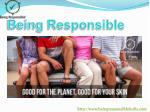 being responsible1