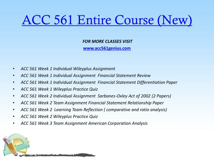 ACC 561 Entire Course (New)
