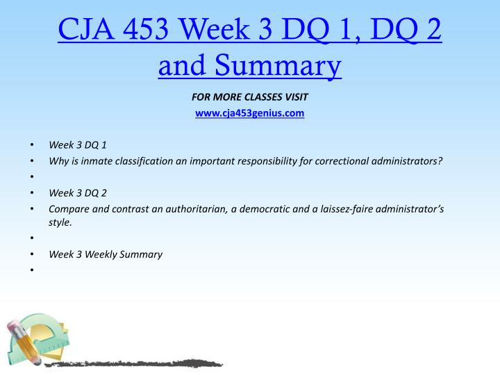 CJA 453 Week 3 DQ 1, DQ 2 and Summary