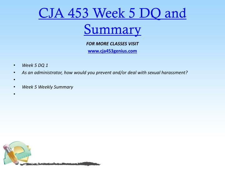 CJA 453 Week 5 DQ and Summary