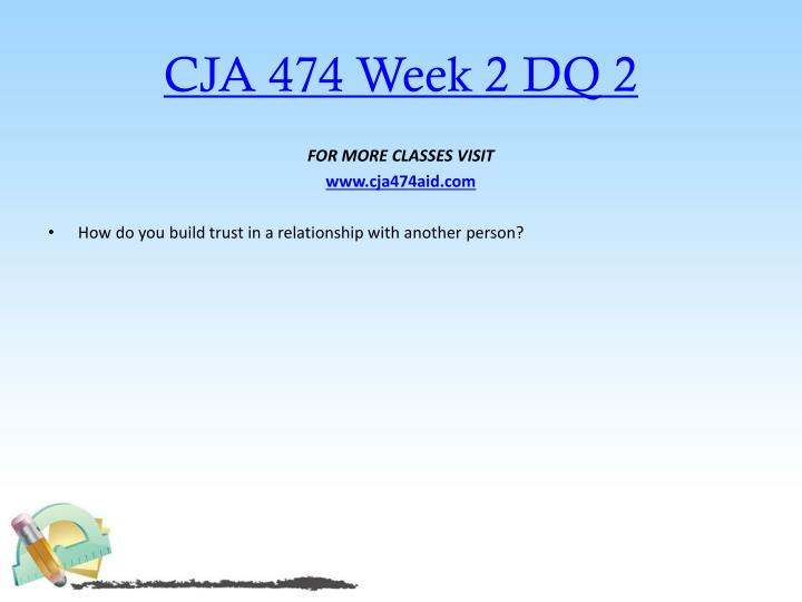 CJA 474 Week 2 DQ 2