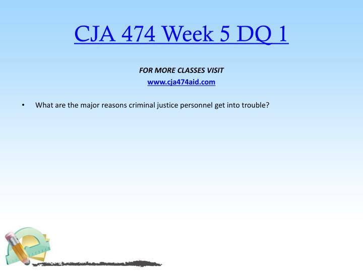 CJA 474 Week 5 DQ 1