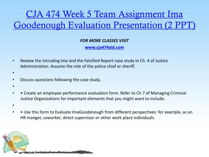 CJA 474 Week 5 Team Assignment