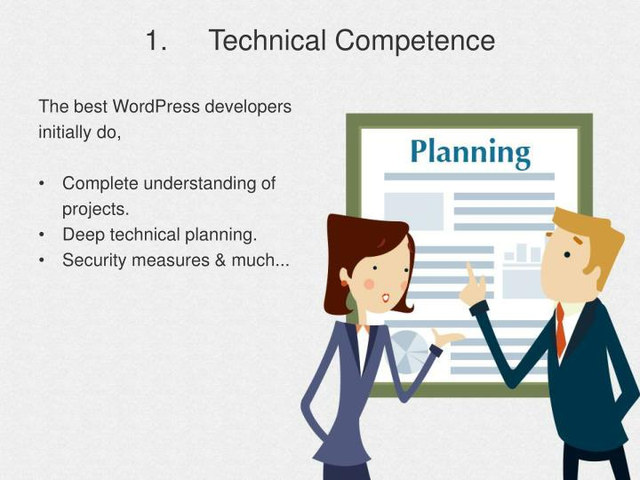 1.	Technical Competence