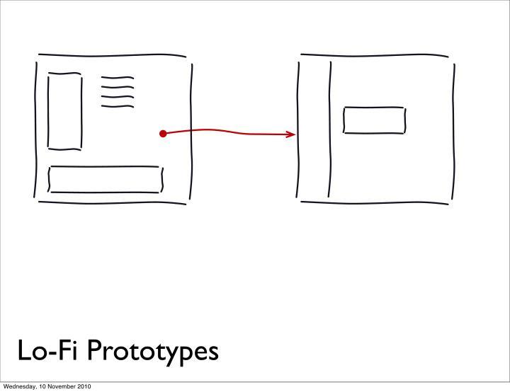 Lo-Fi Prototypes