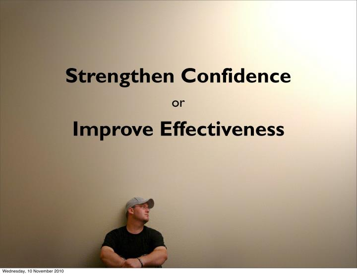 Strengthen Confidence