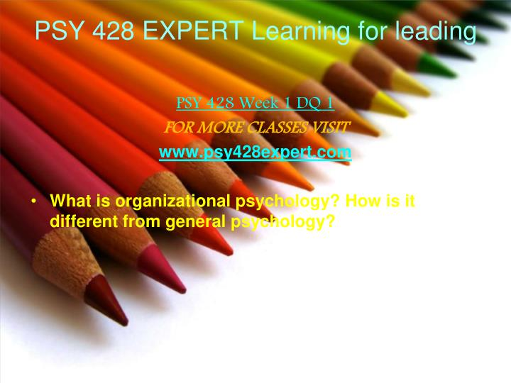 Psy 428 expert learning for leading1