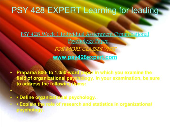 PSY 428 EXPERT Learning for leading