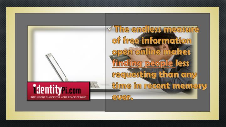 The endless measure of free information open online makes