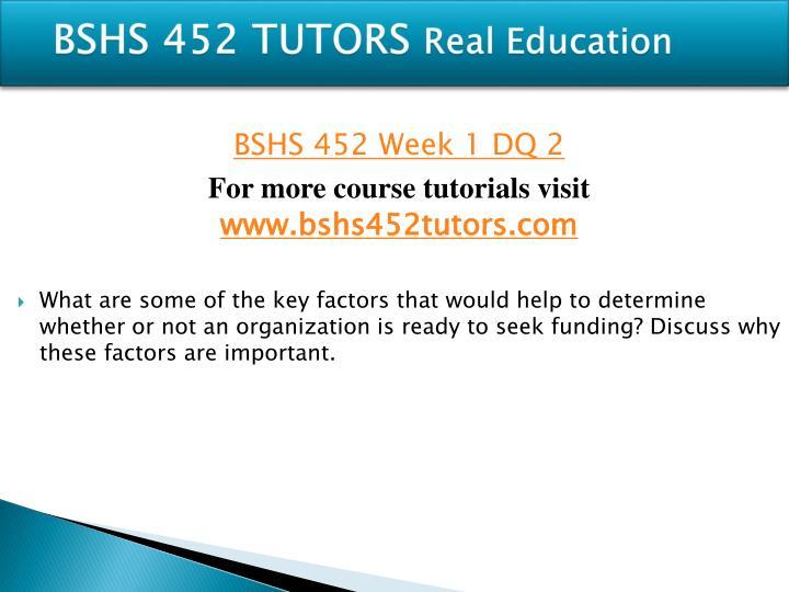 BSHS 452 TUTORS