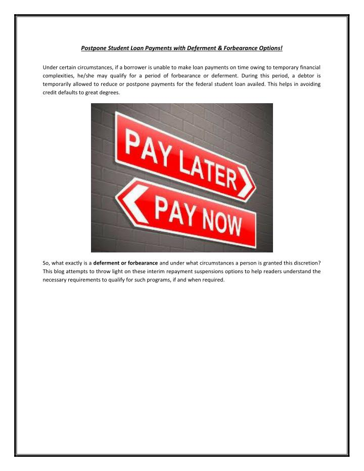 Postpone Student Loan Payments with Deferment & Forbearance Options!